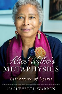 Cover Alice Walker's Metaphysics
