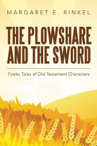 Cover The Plowshare and the Sword