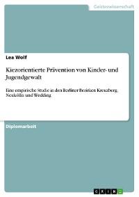 Cover Kiezorientierte Prävention von Kinder- und Jugendgewalt