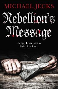 Cover Rebellion's Message
