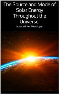 Cover The Source and Mode of Solar Energy Throughout the Universe