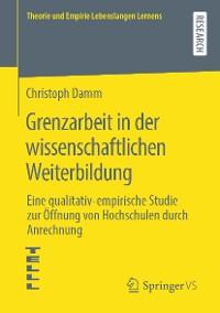 Cover Grenzarbeit in der wissenschaftlichen Weiterbildung