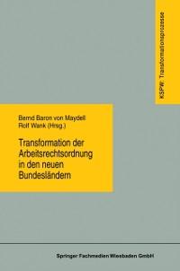 Cover Transformation der Arbeitsrechtsordnung in den neuen Bundeslandern