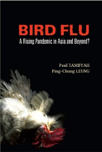 Cover Bird Flu: A Rising Pandemic In Asia And Beyond?