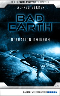 Cover Bad Earth 21 - Science-Fiction-Serie