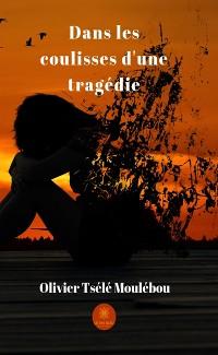 Cover Dans les coulisses d'une tragédie