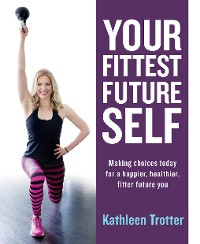 Cover Your Fittest Future Self