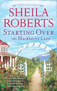 Cover Starting Over On Blackberry Lane (Life in Icicle Falls, Book 10)