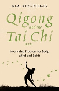 Cover Qigong and the Tai Chi Axis