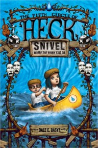 Cover Snivel: The Fifth Circle of Heck