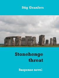 Cover Stonehenge threat