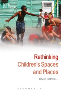 Cover Rethinking Children's Spaces and Places