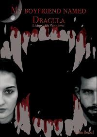 Cover My boyfriend named Dracula