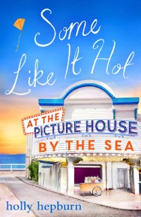 Cover Some Like It Hot at the Picture House by the Sea
