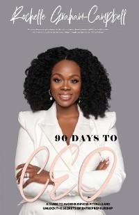 Cover 90 Days to C.E.O