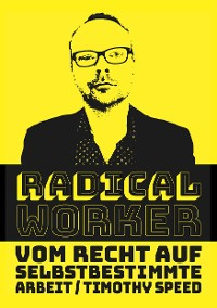 Cover Radical Worker