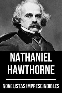 Cover Novelistas Imprescindibles - Nathaniel Hawthorne