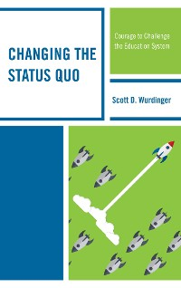 Cover Changing the Status Quo