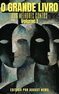 Cover O Grande Livro dos Melhores Contos - Volume 1