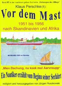Cover Vor dem Mast – ein Nautiker erzählt vom Beginn seiner Seefahrt 1951-56
