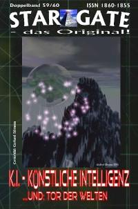 Cover STAR GATE 059-060: K.I. – Künstliche Intelligenz