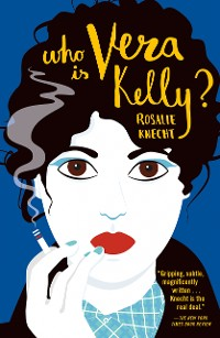 Cover Who Is Vera Kelly?