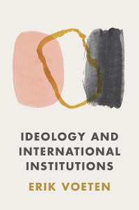 Cover Ideology and International Institutions