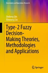 Cover Type-2 Fuzzy Decision-Making Theories, Methodologies and Applications