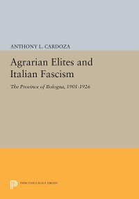 Cover Agrarian Elites and Italian Fascism