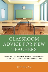 Cover Classroom Advice for New Teachers