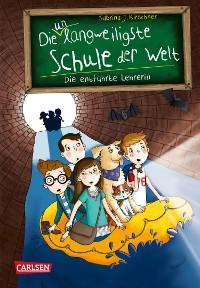 Cover Die unlangweiligste Schule der Welt 3: Die entführte Lehrerin