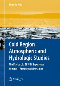 Cover Cold Region Atmospheric and Hydrologic Studies. The Mackenzie GEWEX Experience