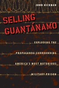 Cover Selling Guantanamo