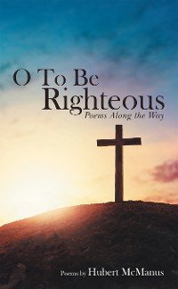 Cover O to Be Righteous