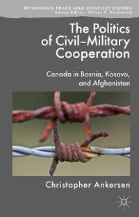 Cover The Politics of Civil-Military Cooperation