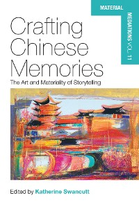 Cover Crafting Chinese Memories