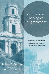 Cover Rise and Fall of Theological Enlightenment