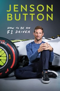 Cover How To Be An F1 Driver