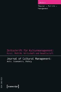 Cover Zeitschrift für Kulturmanagement: Kunst, Politik, Wirtschaft und Gesellschaft