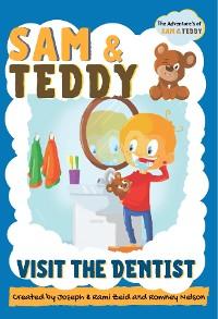 Cover Sam & Teddy Visit the Dentist