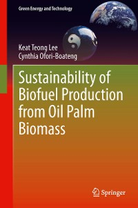 Cover Sustainability of Biofuel Production from Oil Palm Biomass