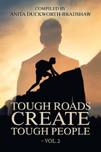 Cover Tough Roads Create Tough People – Vol. 2
