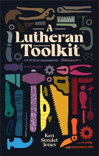 Cover A Lutheran Toolkit