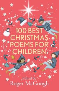 Cover 100 Best Christmas Poems for Children