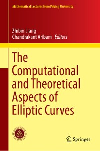 Cover The Computational and Theoretical Aspects of Elliptic Curves