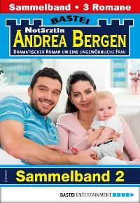 Cover Notärztin Andrea Bergen Sammelband 2 - Arztroman