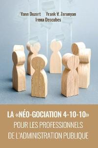 Cover La  néo-gociation 4-10-10  pour les professionnels de l'administration publique