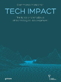 Cover Tech Impact. The lights and shadows of technological development