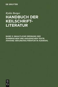 Cover Inhaltliche Ordnung der sumerischen und akkadischen Texte. Anhang: Sekundärliteratur in Auswahl