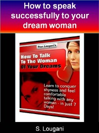 Cover How to talk to the woman of your dreams